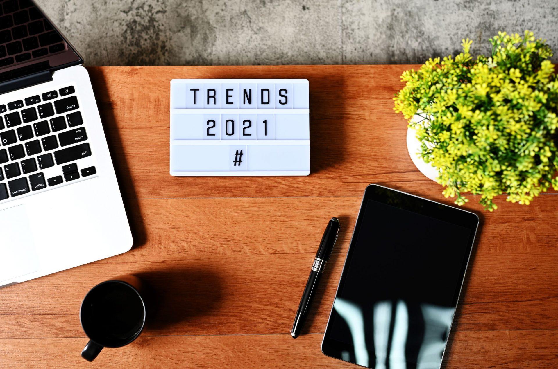 Top trends 2021